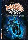 Monstreville, tome 2 : L'armée des araignées