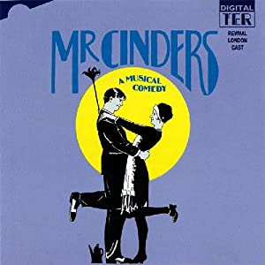 The London revival cast recording of MR CINDERS