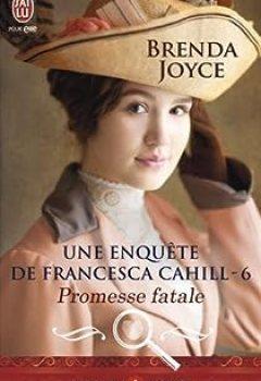 Livres Couvertures de Une Enquête De Francesca Cahill, Tome 6 : Promesse Fatale