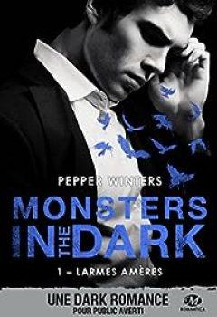 Livres Couvertures de Monsters In The Dark, Tome 1 : Larmes Amères