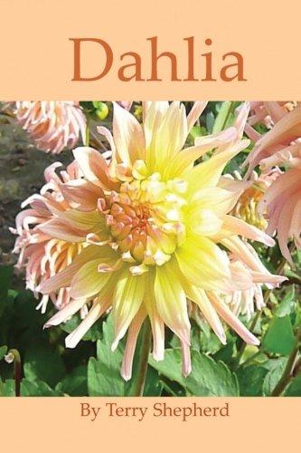 Dahlia: Terry Shepherd: 9781496115232: Amazon.com: Books