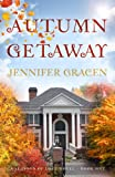 Autumn Getaway (Seasons of Love Book 1)