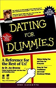Dating for Dummies by Dr. Joy Browne