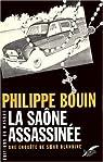 La Saône Assassinée - Une enquête de Soeur Blandine