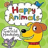 Happy Animals. A Children's Animal Picture Book