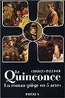 Le Quinconce : intégrale des 5 volumes