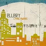Ellery - Lying Awake