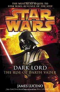 """Cover of """"Dark Lord: The Rise of Darth Va..."""