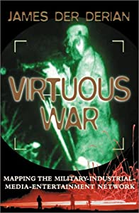 "Cover of ""Virtuous War: Mapping The Milit..."