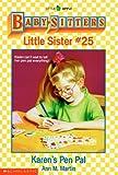 Karen's Pen Pal (Baby-Sitters Little Sister, 25)