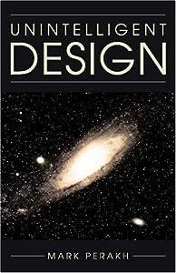 """Cover of """"Unintelligent Design"""""""