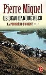 La poudrière d'Orient. Tome 4 : Le beau Danube bleu