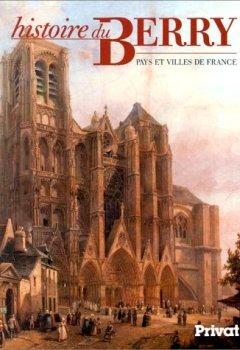 Telecharger Histoire Du Berry Pays Et Villes De France Pdf Ebook