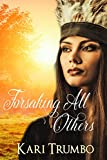 Forsaking All Others (Western Vows Book 1)