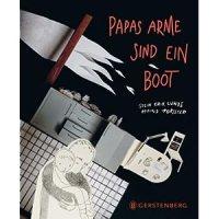Papas Arme sind ein Boot / Stein Erik Lunde ; Oywind Torseter