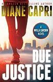 Due Justice (Justice Series #1**)