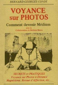 Livres Couvertures de VOYANCE SUR PHOTOS. COMMENT DEVENIR MEDIUM.
