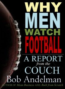 Why Men Watch Football - A Report from the Couch