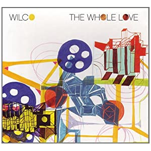 Let's Not Get Carried Away Wilco The Whole Love