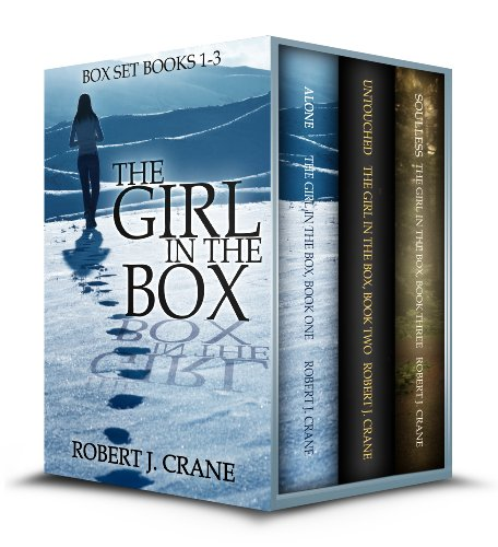 The Girl in the Box Series, Books 1-3:...