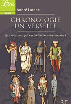 Livres Couvertures de Chronologie universelle : Qu'avons-nous fait ces 20 000 dernières années ?