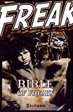 Bible of Freaks par Alain Frétet