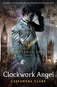 "Cover of ""The Clockwork Angel (The Infern..."