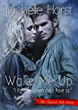 Wake Me Up (Tainted Ink Series Book 1)