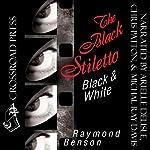 The Black Stiletto: Black & White   Raymond Benson