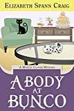 A Body at Bunco (Myrtle Clover Mysteries Book 8)