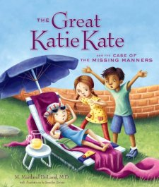 The Great Katie Kate and the Case of the Missing Manners by M. Maitland DeLand| wearewordnerds.com