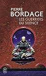 Les Guerriers du silence, tome 1 : Les Guerriers du silence