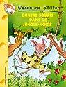 Geronimo Stilton, tome 9 : Quatre Souris dans la Jungle-Noire