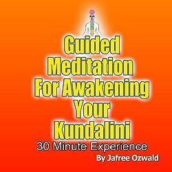 Guided Meditation for Awakening Your Kundalini
