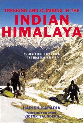 Trekking and Climbing in the Indian Himalaya