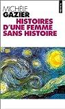 Histoires d'une femme sans histoire