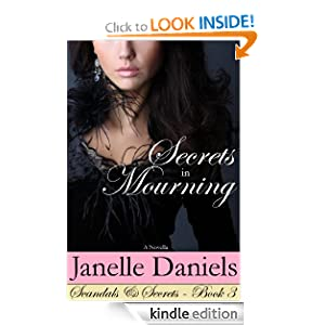 Secrets in Mourning (Scandals & Secrets - Book 3)