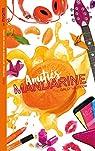 Les Miams - Amitiés mandarine