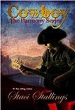 Cowboy (The Harmony Series)