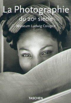 Livres Couvertures de La photographie du XXe siècle