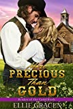 More Precious than Gold: A Clean Western Mail Order Bride Romance (Brides of the Gold Rush Book 1)