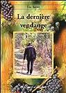 La Derniere Vendange