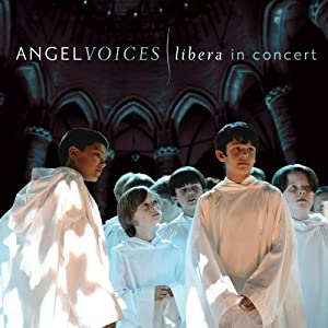 "Cover of ""Angel Voices: Libera In Concert..."