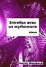 Entretien avec un mythomane