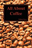 All about Coffee (Paperback)
