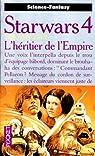 Star Wars, tome 12 : L'héritier de l'Empire (La Croisade noire du Jedi fou / Le Cycle de Thrawn 1)