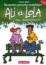 Ali et Lola, tome 1 : Espèce de pléonasme !