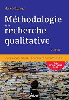 Livres Couvertures de Méthodologie de la recherche qualitative: Les questions clés de la démarche compréhensive