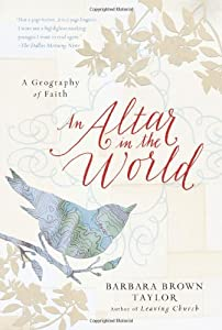 "Cover of ""An Altar in the World: A Geogra..."