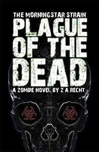 "Cover of ""Plague of the Dead (The Morning..."